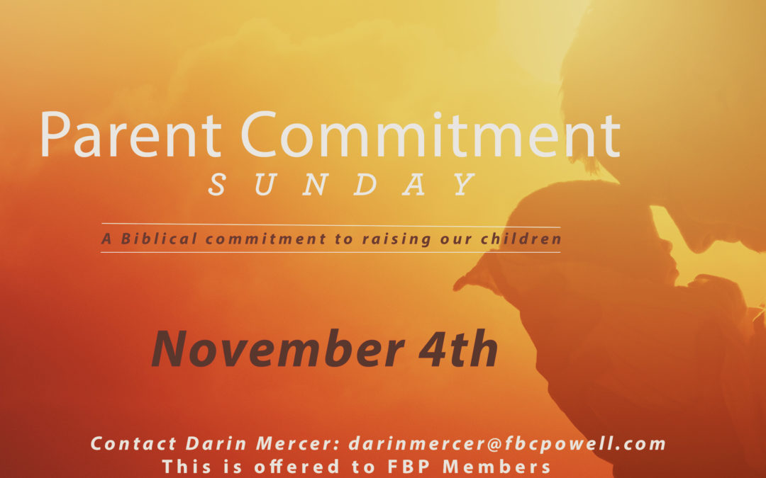 Parent Commitment Sunday