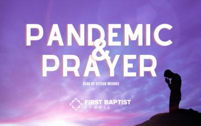 Pandemic & Prayer