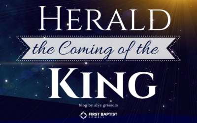 Herald the Coming of the King