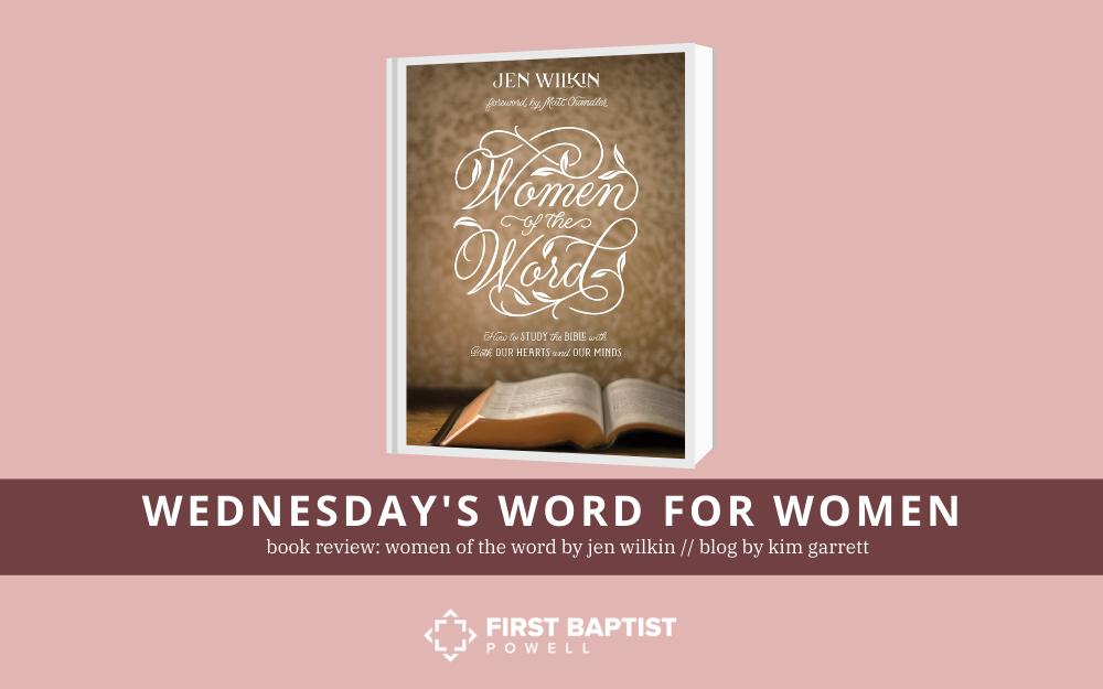 Book Review: Women of the Word by Jen Wilkin